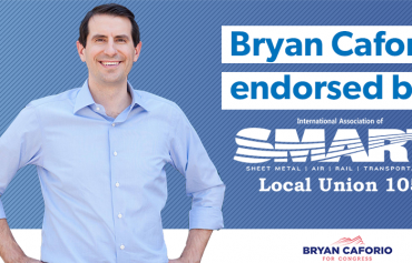 Bryan Caforio Earns Endorsement of Sheet Metal, Air, Rail and Transportation Workers Local Union 105